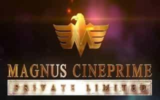 Magnus Cine Prime Pvt ltd