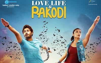 Love Life And Pakodi